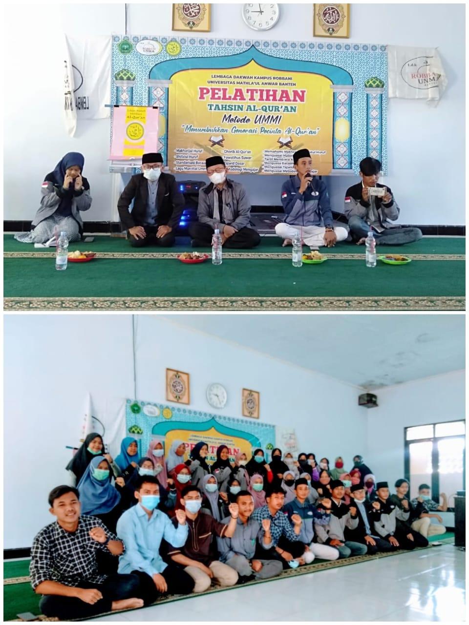 Pelatihan Tahsin Al-Qur'an Metode Ummi  oleh Lembaga Dakwah Kampus (LDK) Robbani Universitas Mathla'ul Anwar Banten
